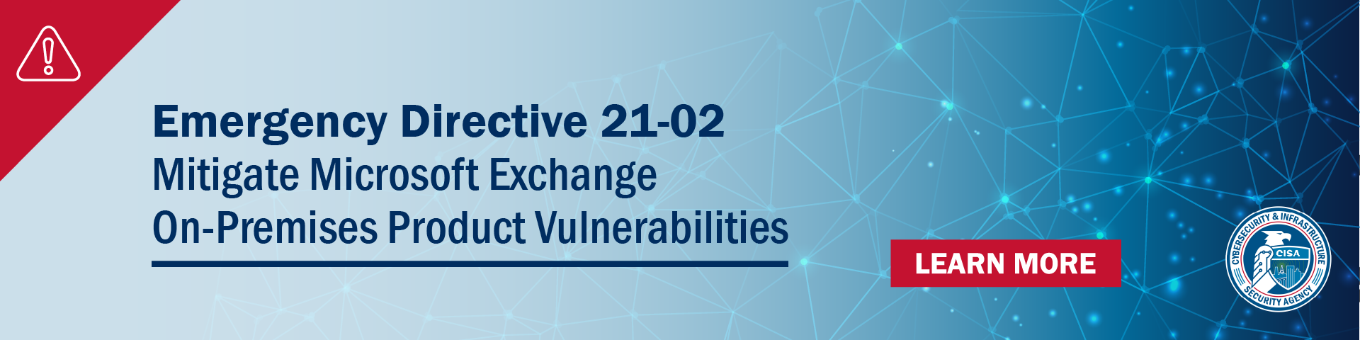 Cybersecurity & Infrastructure Security Agency (CISA) Issues Emergency Directive Requiring Federal Agencies to Patch Critical Vulnerability