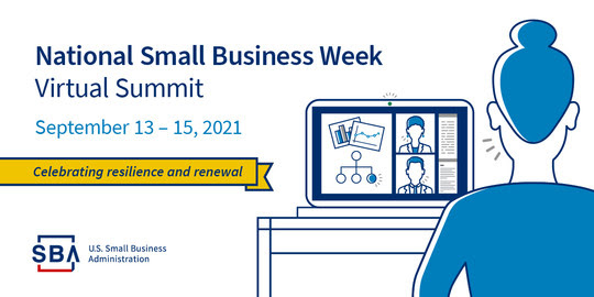 National Small Business Week - Virtual Summit, Sept. 13-15, 2021